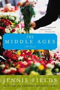 The Middle Ages: A Novel