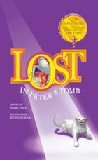 Lost in Peter's Tomb by Dianne Ahern