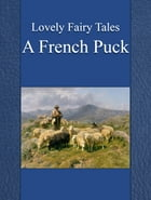 A French Puck by Lovely Fairy Tales