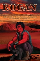 Rogan: Book 3 of the Adamadas Chronicles by LynMiller