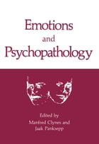 Emotions and Psychopathology