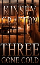 Three Gone Cold by Kinsey Grafton