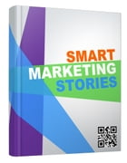 Smart Marketing Stories by Anonymous