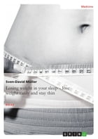 Losing weight in your sleep - lose weight easily and stay thin by Sven-David Müller