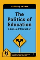 Politics of Education: A Critical Introduction