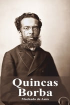 Quincas Borba by Machado de Assis