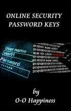 Online Security: Password Keys by O-O Happiness