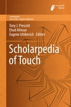 Scholarpedia of Touch by Ehud Ahissar