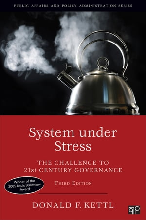 System under Stress: The Challenge to 21st Century Governance