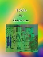 Tekla by Robert Barr