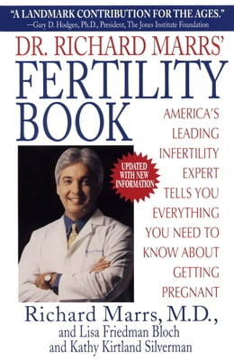 Book Dr. Richard Marrs' Fertility Book: America's Leading Infertility Expert Tells You Everything You… by Richard Marrs