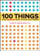 100 Things Every Presenter Needs to Know About People by Susan Weinschenk