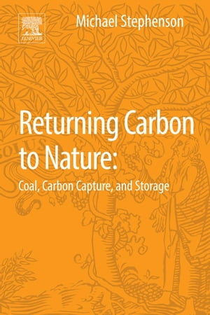 Returning Carbon to Nature Coal,  Carbon Capture,  and Storage