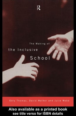 Book The Making of the Inclusive School by Thomas, Gary