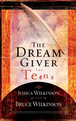 Book The Dream Giver for Teens by Jessica Wilkinson