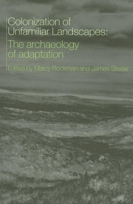 Book The Colonization of Unfamiliar Landscapes by Rockman, Marcy