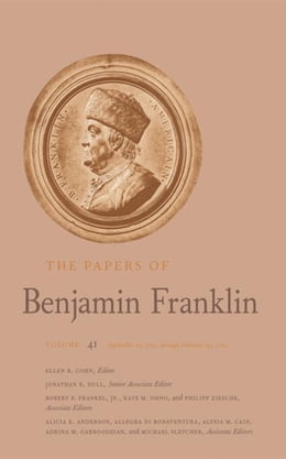 Book The Papers of Benjamin Franklin: Volume 41: September 16, 1783, through February 29, 1784 by Franklin, Benjamin