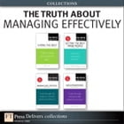 The Truth About Managing Effectively (Collection) by Cathy Fyock