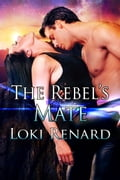 1230000340472 - Loki Renard: The Rebel's Mate - كتاب