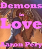 Demons in Love by Aaron Pery