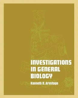 Book Investigations in general biology by Armitage, Kenneth