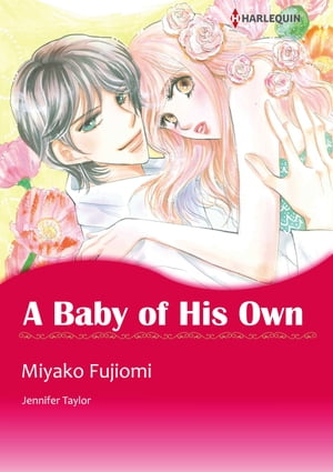 A Baby of His Own (Harlequin Comics): Harlequin Comics by Jennifer Taylor