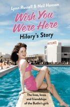 Hilary's Story (Individual stories from WISH YOU WERE HERE!, Book 1) by Lynn Russell