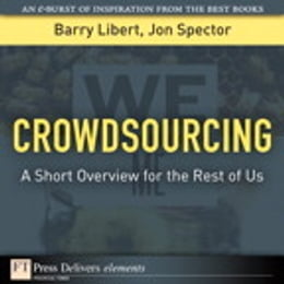 Book Crowdsourcing: A Short Overview for the Rest of Us by Barry Libert