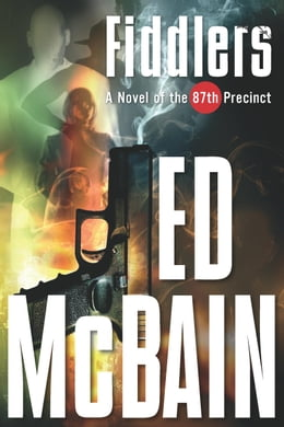 Book Fiddlers: A Novel of the 87th Precinct by Ed McBain