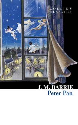 Book Peter Pan (Collins Classics) by J.M. Barrie