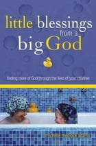 Little Blessings From a Big God