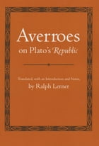 "Averroes on Plato's ""Republic"""