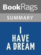 I Have a Dream by Martin Luther King, Jr. Summary & Study Guide by BookRags