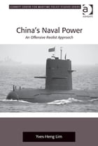 China's Naval Power: An Offensive Realist Approach