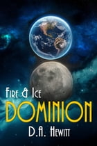 Dominion by D.A. Hewitt
