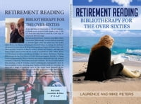 Retirement Reading: Bibliotherapy for the Over Sixties