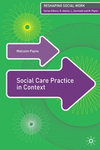 Social Care Practice in Context