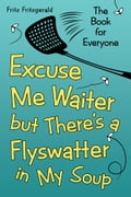 Excuse Me Waiter, but There'S a Flyswatter in My Soup 4b2d5e79-84ea-4007-ab82-58a0060fd276