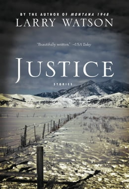 Book Justice: Stories by Larry Watson
