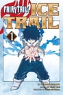 Fairy Tail Ice Trail 1 Cover Image