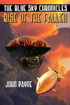 Rise Of The Fallen by John Payne