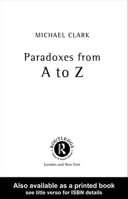 Book Paradoxes from A to Z by Clark, Michael