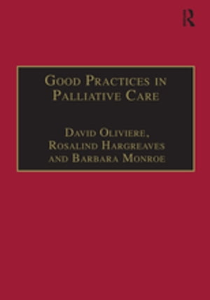 Good Practices in Palliative Care A Psychosocial Perspective
