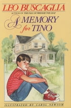 A Memory for Tino by Leo Buscaglia