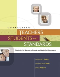 Connecting Teachers, Students, and Standards: Strategies for Success in Diverse and Inclusive…