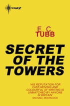 Secret of the Towers by E.C. Tubb