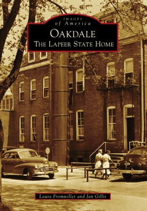 Oakdale The Lapeer State Home