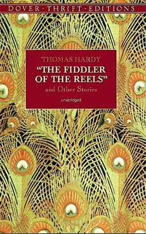The Fiddler of the Reels and Other Stories