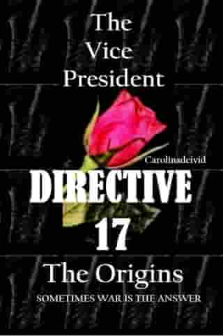 The Vice President Directive 17: The Origins