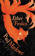 Ether Frolics Cover Image